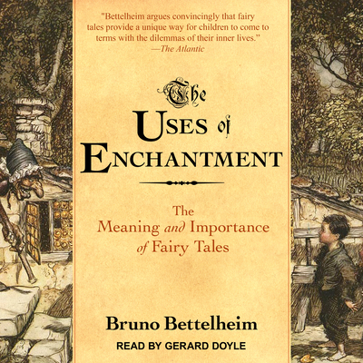 The Uses of Enchantment: The Meaning and Import... 1515968537 Book Cover