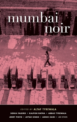 Mumbai Noir - Book  of the Akashic noir
