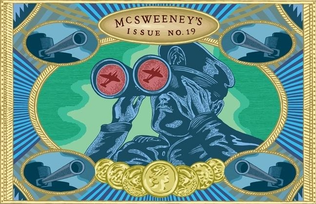 McSweeney's Issue 19 - Book #19 of the McSweeney's Quarterly Concern