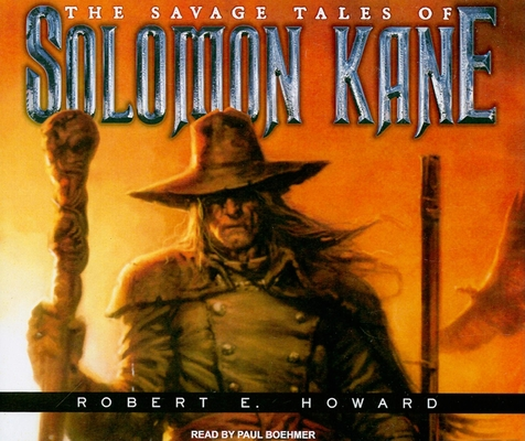 The Savage Tales of Solomon Kane 1400112281 Book Cover