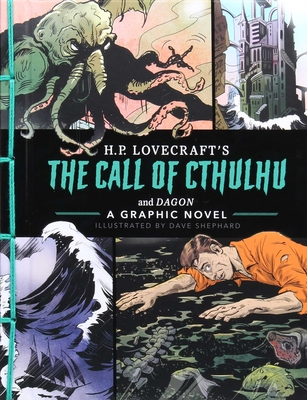 The Call of Cthulhu and Dagon: A Graphic Novel 1645177076 Book Cover