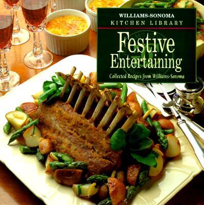 Festive Entertaining (Williams Sonoma Kitchen Library) - Book  of the Williams-Sonoma Kitchen Library
