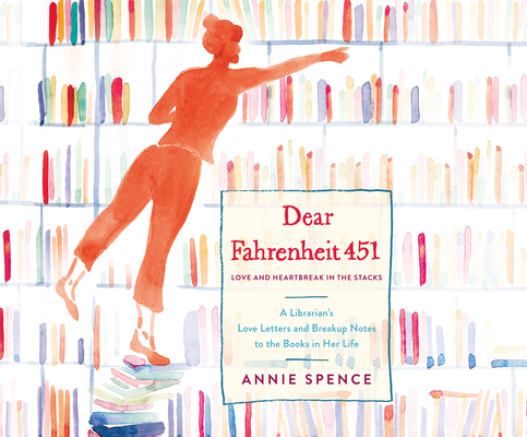 Dear Fahrenheit 451: Love and Heartbreak in the... 1520087608 Book Cover