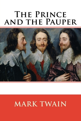 The Prince and the Pauper 1544012675 Book Cover
