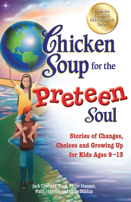 Chicken Soup For The Preteen Soul Book Series