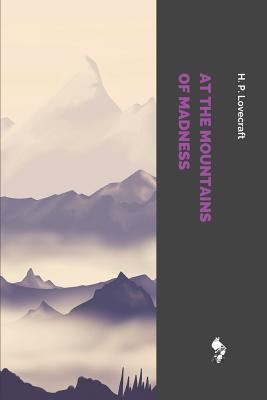 At the Mountains of Madness 1728941776 Book Cover