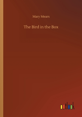 The Bird in the Box 3752421266 Book Cover