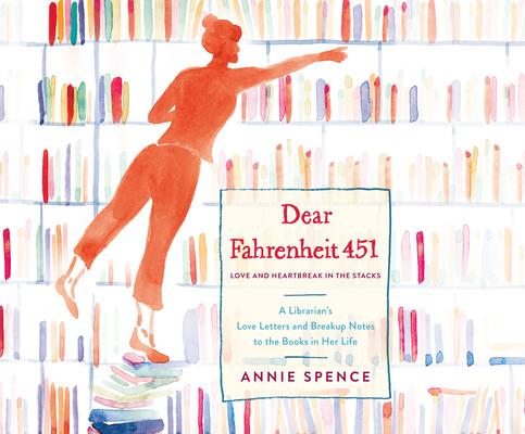 Dear Fahrenheit 451: Love and Heartbreak in the... 152008756X Book Cover