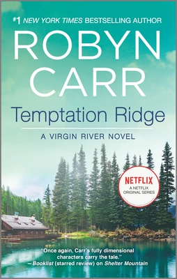 Temptation Ridge - Book #6 of the Virgin River