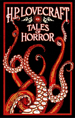H. P. Lovecraft Tales of Horror 1607109328 Book Cover