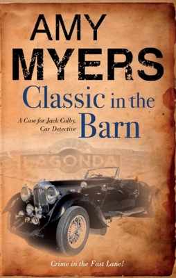 Classic in the Barn - Book #1 of the Jack Colby, Car Detective
