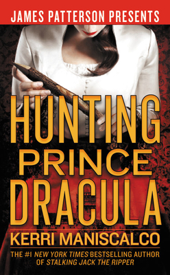 Hunting Prince Dracula (Stalking Jack the Rippe... 1538761297 Book Cover