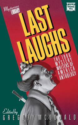 Last Laughs: The 1986 Mystery Writers of America Anthology - Book #38 of the Mystery Writers of America Anthology
