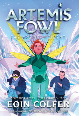 The Arctic Incident - Book #2 of the Artemis Fowl
