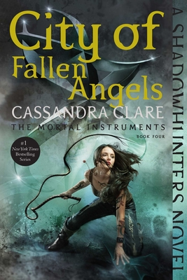 City of Fallen Angels - Book #4 of the Mortal Instruments