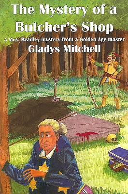 The Mystery of a Butcher's Shop - Book #2 of the Mrs. Bradley