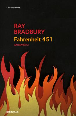 Fahrenheit 451 (Spanish Edition) [Spanish] 1644730537 Book Cover
