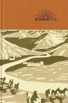 McSweeney's Issue 15 (Mcsweeney's Quarterly Concern) - Book #15 of the McSweeney's Quarterly Concern