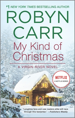 My Kind of Christmas - Book #18 of the Virgin River