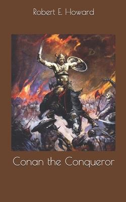 Conan the Conqueror 1697033814 Book Cover