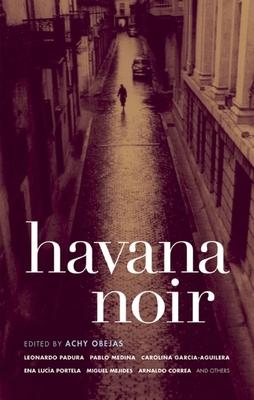 Havana Noir - Book  of the Akashic noir