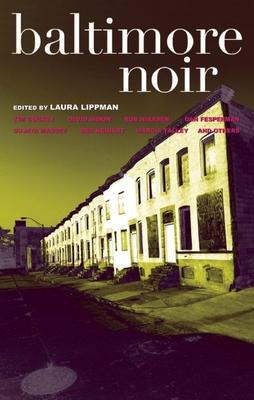 Baltimore Noir - Book  of the Akashic noir