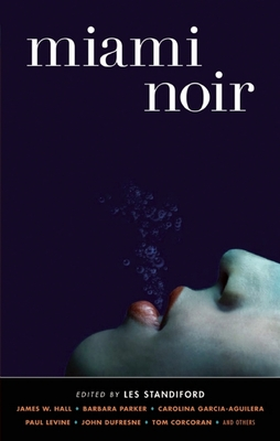 Miami Noir - Book  of the Akashic noir