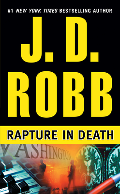 Rapture in Death - Book #4 of the In Death