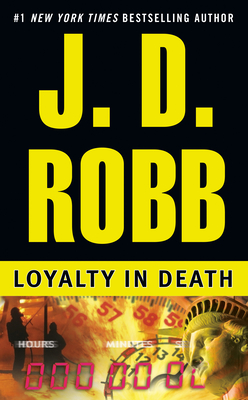Loyalty in Death - Book #9 of the In Death