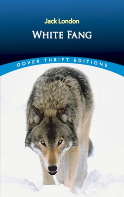 White Fang 048626968X Book Cover