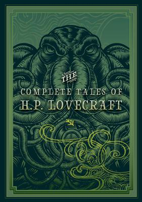 The Complete Tales of H.P. Lovecraft 1631066463 Book Cover