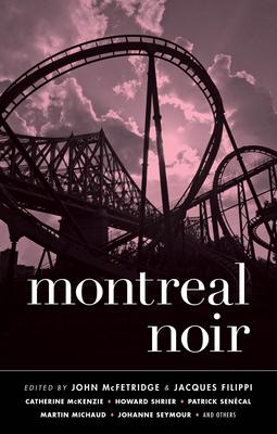 Montreal Noir - Book  of the Akashic noir