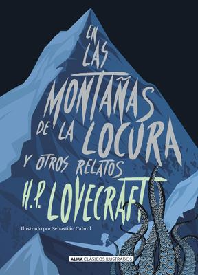 En Las Monta?as de la Locura: Y Otros Relatos [Spanish] 8417430040 Book Cover