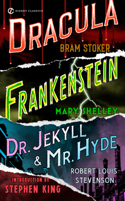 Frankenstein, Dracula, Dr. Jekyll and Mr. Hyde 0451523636 Book Cover