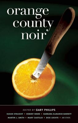 Orange County Noir - Book  of the Akashic noir