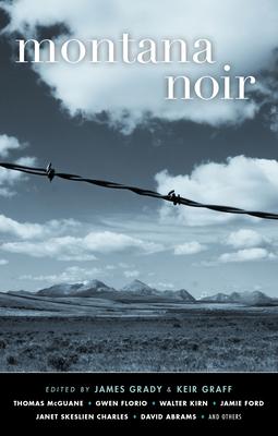 Montana Noir - Book  of the Akashic noir