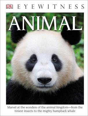 DK Eyewitness Books: Animal - Book  of the DK Eyewitness Books