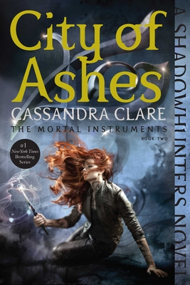 City of Ashes - Book #2 of the Mortal Instruments