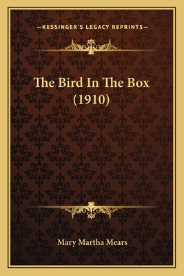 The Bird in the Box 1167229533 Book Cover