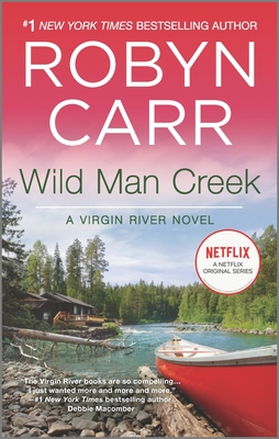 Wild Man Creek - Book #12 of the Virgin River