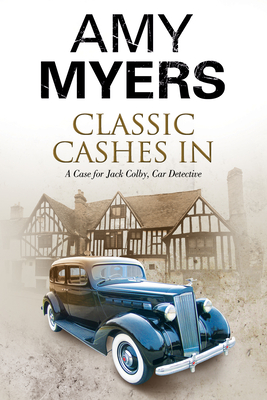 Classic Cashes In - Book #6 of the Jack Colby, Car Detective