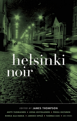 Helsinki Noir - Book  of the Akashic noir