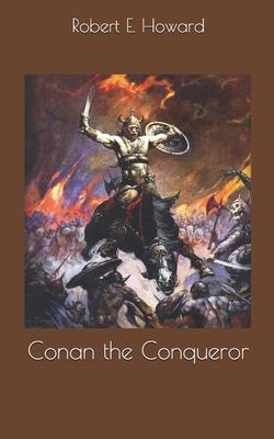 Conan the Conqueror 1696028892 Book Cover