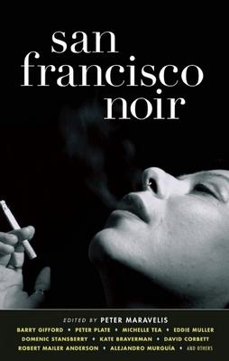 San Francisco Noir - Book  of the Akashic noir