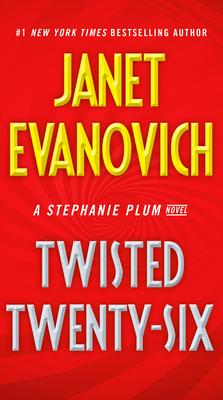 Twisted Twenty-Six - Book #26 of the Stephanie Plum