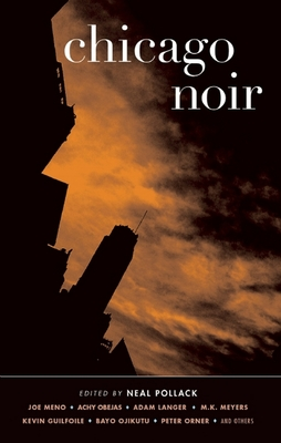 Chicago Noir - Book  of the Akashic noir