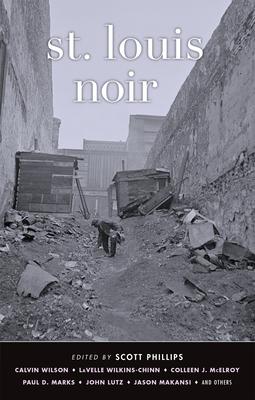 St. Louis Noir - Book  of the Akashic noir