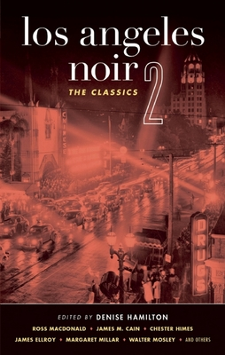 Los Angeles Noir 2: The Classics - Book  of the Akashic noir