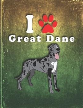 Paperback Great Dane : Dog Journal Notebook for Puppy Owner Gratitude Kids Journal Write & Draw Children Diary Book