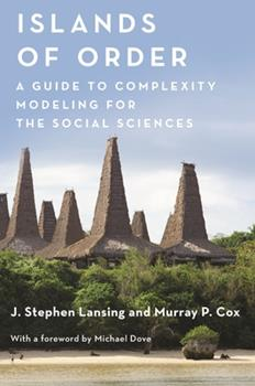 Paperback Islands of Order: A Guide to Complexity Modeling for the Social Sciences Book